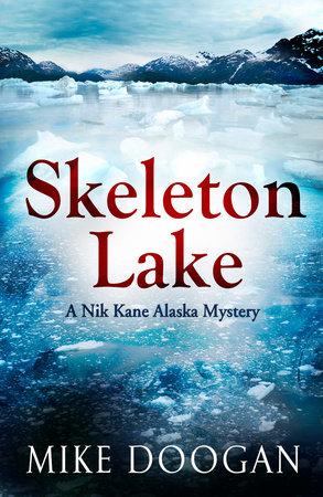 Skeleton Lake by Mike Doogan
