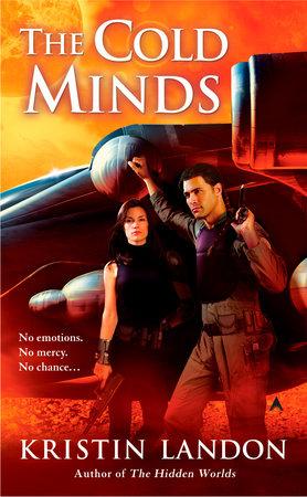 The Cold Minds by Kristin Landon