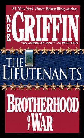 The Lieutenants by W.E.B. Griffin