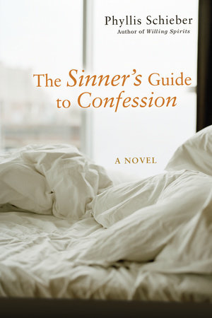 The Sinner's Guide to Confession by Phyllis Schieber