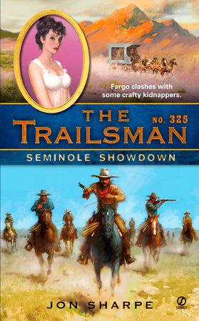 The Trailsman #325 by Jon Sharpe