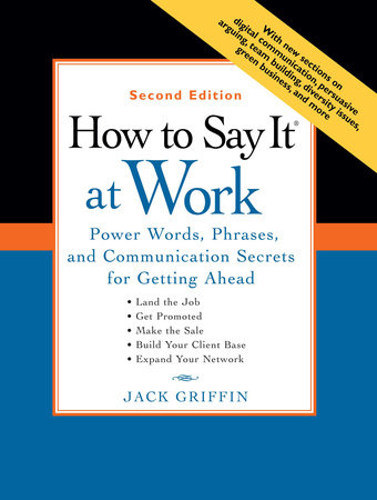 How to Say It® at Work by Jack Griffin
