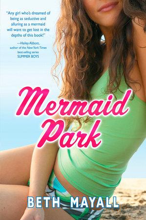 Mermaid Park by Beth Mayall
