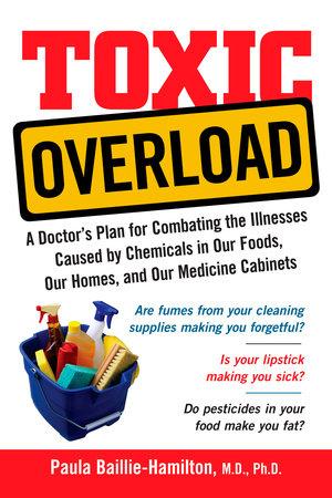 Toxic Overload by Paula Baillie-Hamilton