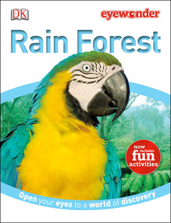 Eye Wonder: Rain Forest by DK