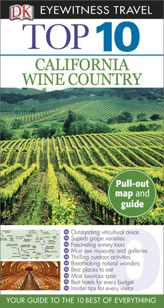 DK Eyewitness Top 10 California Wine Country by DK Eyewitness