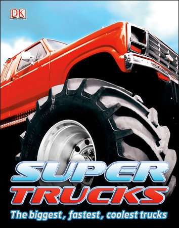 Super Trucks by Clive Gifford