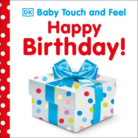Baby Touch and Feel: Happy Birthday by DK