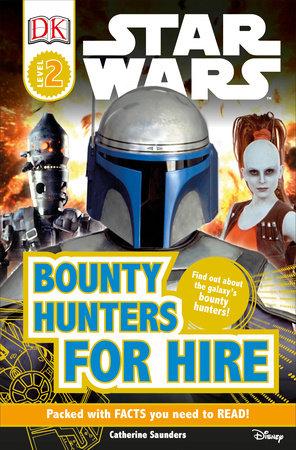 DK Readers L2: Star Wars: Bounty Hunters for Hire by DK