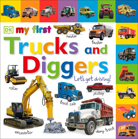 Tabbed Board Books: My First Trucks and Diggers by DK