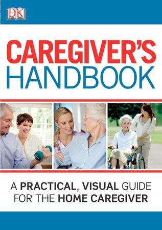 Caregiver's Handbook by DK