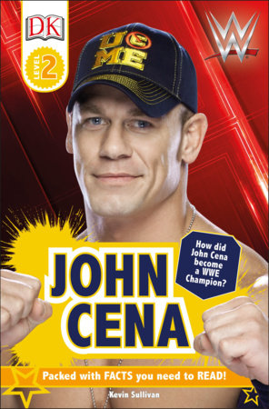 DK Reader Level 2:  WWE John Cena Second Edition by Kevin Sullivan and DK
