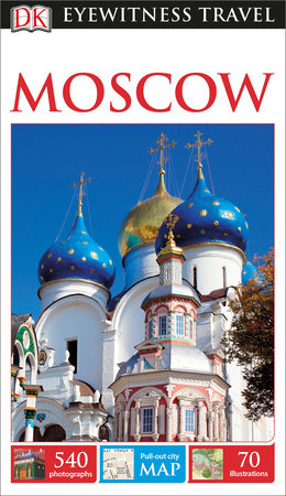DK Eyewitness Travel Guide Moscow by DK Publishing
