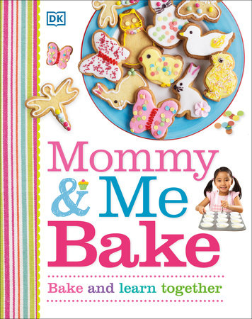 Mommy and Me Bake by DK