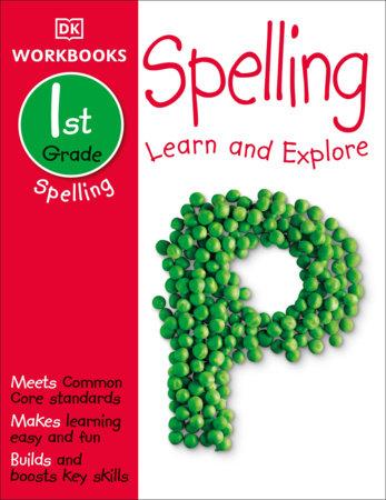 DK Workbooks: Spelling, First Grade by DK
