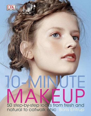 10-Minute Makeup by Boris Entrup