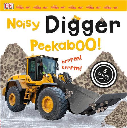 Noisy Digger Peekaboo! by DK