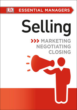 DK Essential Managers: Selling by Eric Barron