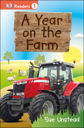 DK Readers L1: A Year on the Farm by Sue Unstead