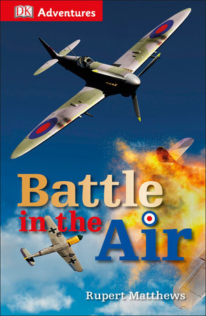 DK Adventures: Battle in the Air (WWII)