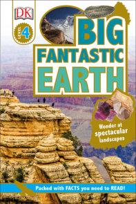 DK Readers L4: Big Fantastic Earth