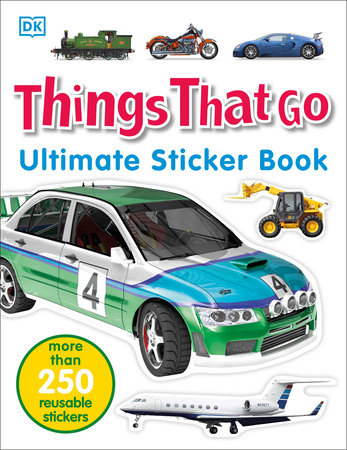 Ultimate Sticker Book: Things That Go by DK