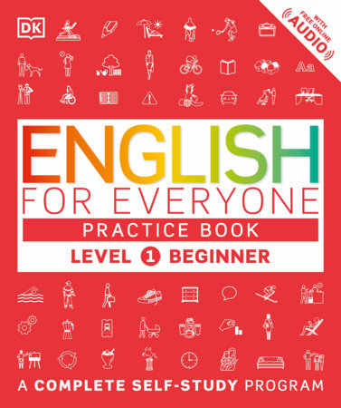 English for Everyone: Level 1: Beginner, Practice Book by DK