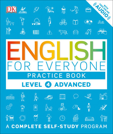 English for Everyone: Level 4: Advanced, Practice Book by DK