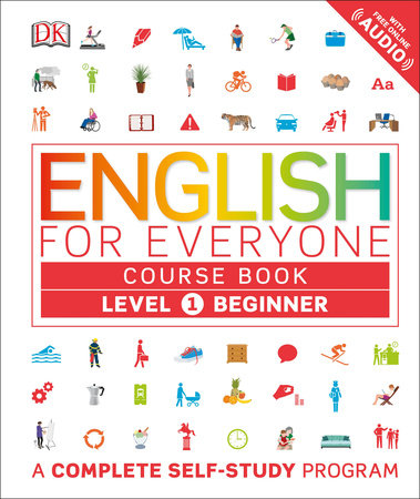 English for Everyone: Level 1: Beginner, Course Book by DK