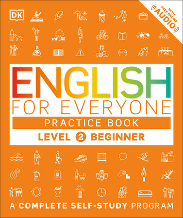English for Everyone: Level 2: Beginner, Practice Book by DK
