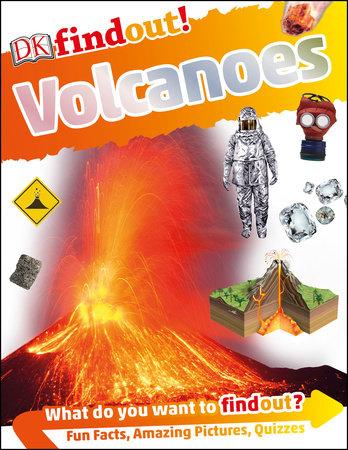 DKfindout! Volcanoes by DK