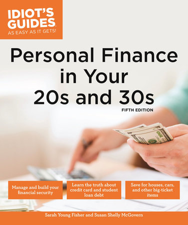 Personal Finance in Your 20s & 30s, 5E by Sarah Young Fisher and Susan Shelly McGovern