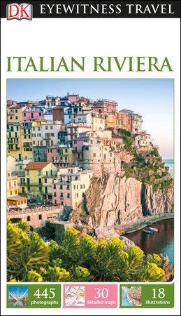 DK Eyewitness Italian Riviera by DK Eyewitness