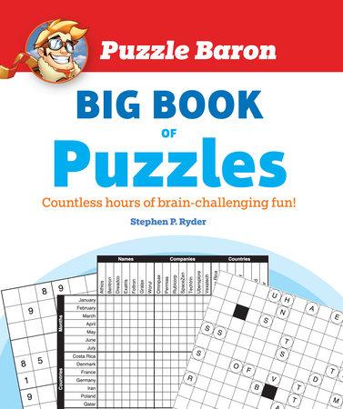Puzzle Baron's Big Book of Puzzles by Puzzle Baron
