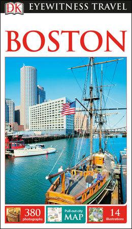 DK Eyewitness Boston by DK Eyewitness
