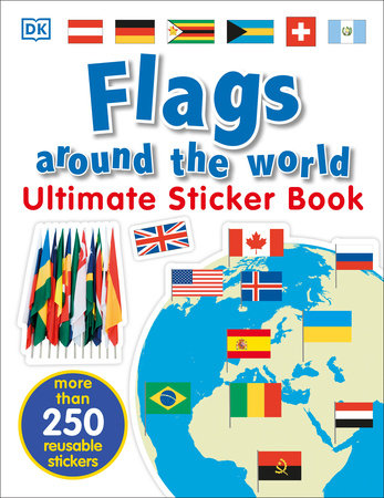 Ultimate Sticker Book: Flags Around the World by DK