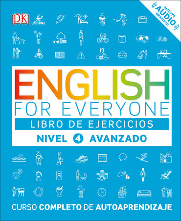 English for Everyone: Nivel 4: Avanzado, Libro de Ejercicios by DK