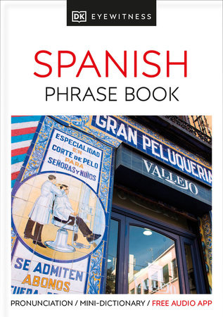 Eyewitness Travel Phrase Book Spanish by DK