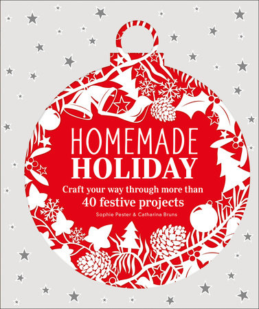 Homemade Holiday by Sophie Pester and Catharina Bruns