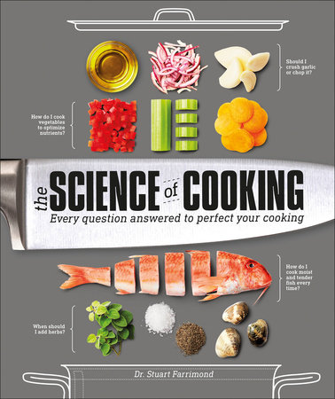 The Science of Cooking by Dr. Stuart Farrimond