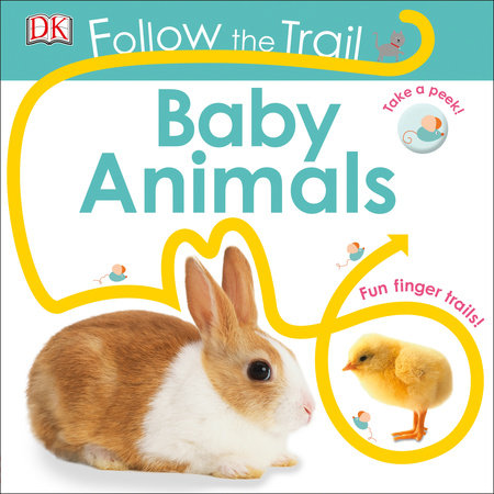 Follow the Trail: Baby Animals by DK