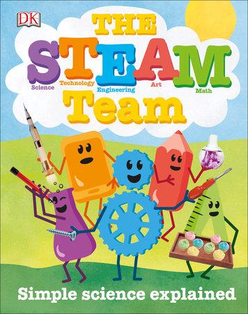 The STEAM Team by Lisa Burke