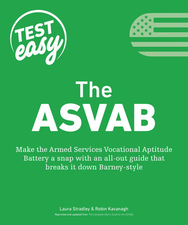 The ASVAB by Laura Stradley and Robin Kavanagh