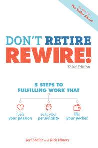 Don't Retire, REWIRE!, 3E