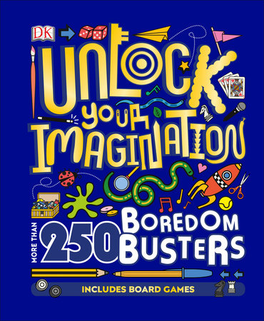 Unlock Your Imagination by DK
