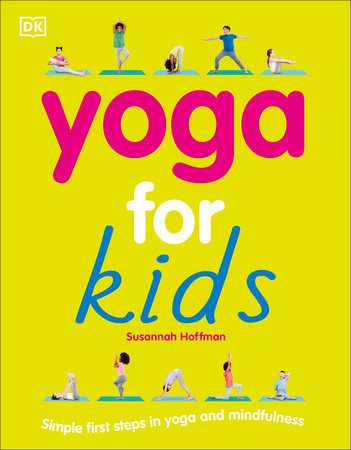 Yoga For Kids by Susannah Hoffman