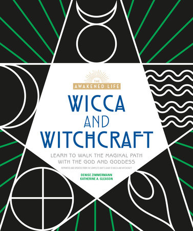 Wicca and Witchcraft by Denise Zimmermann