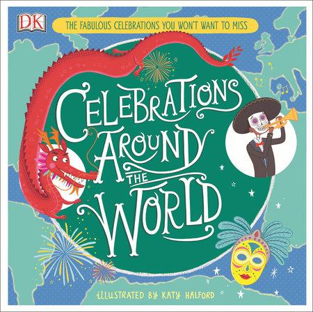 Celebrations Around the World by Katy Halford