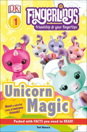 DK Readers Level 1: Fingerlings Unicorn Magic by Tori Kosara