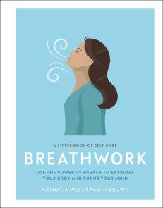 A Little Book of Self Care: Breathwork